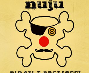 cover_NUJU-PIRATI-E-PAGLIACCI-300x300.jpg