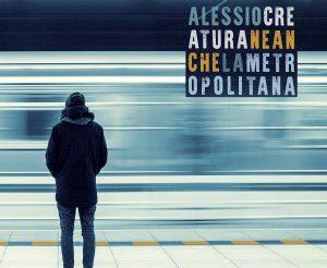 ALESSIO-CREATURA-Neanche-la-metropolitana_cover-300x300.jpg