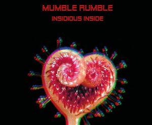 cover-MUMBLE-RUMBLE-INSIDIOUS-INSIDE-300x300.jpg